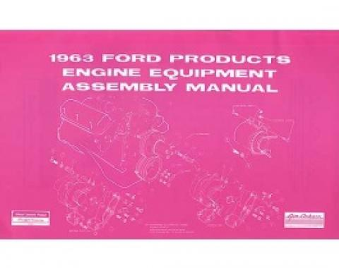 All Ford Products Engine Equipment Assembly Manual, 38 Pages, 1963
