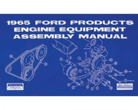All Ford Products Engine Equipment Assembly Manual, 33 Pages, 1965