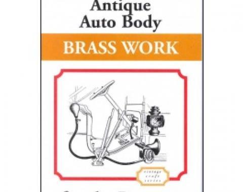 Antique Auto Body Brass Work For The Restorer