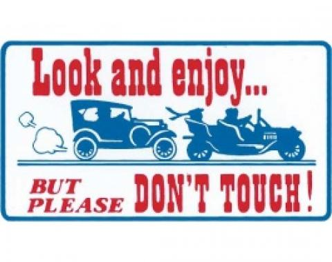 Magnetic Sign, Look & Enjoy But Please Don't Touch, 3 X 5