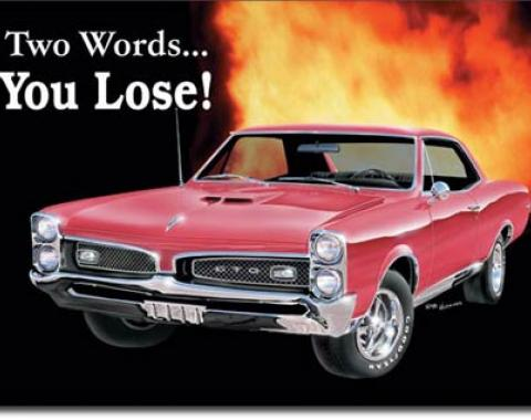 GTO You Lose Tin Sign