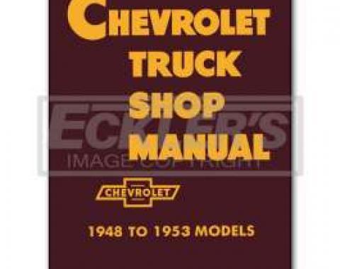 Chevy Truck Shop Manual, 1947-1953