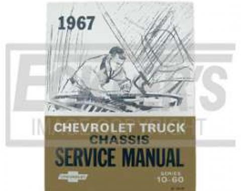 Chevy Truck Shop Manual, 1967