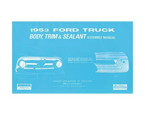 Body Trim and Sealant Assembly Manual - 1953 Pickup - 50 Pages