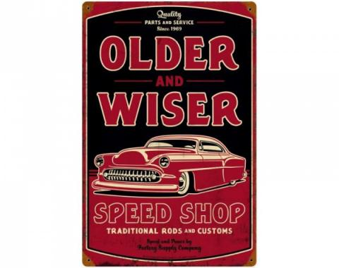 Chevy Metal Sign, Older & Wiser Speed Shop