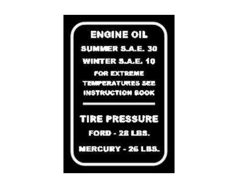 Oil Weight & Tire Pressure Decal - In Glove Box - Ford Passenger