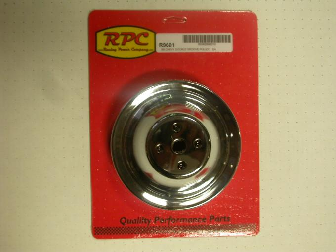 RPC Racing Power Company R9601, Water Pump Pulley, 1955-1968 Chevy 283-400, Short, Dual Groove, 6.40 Inch Diameter, Chrome Plated, Steel