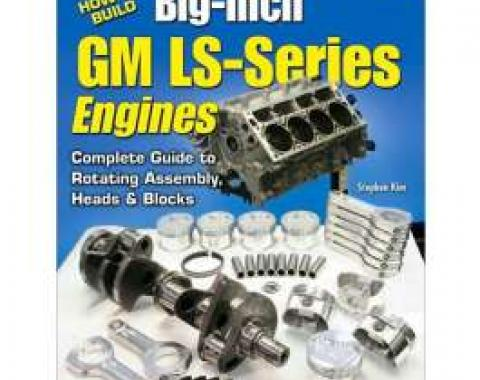 How To Build Big-Inch GM LS-Series Book