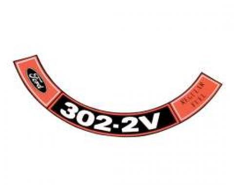 Decal - Air Cleaner - 302 2V-Regular Fuel