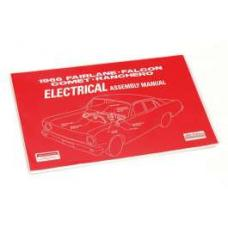 Fairlane, Falcon, Comet and Ranchero Electrical Assembly Manual - 172 Pages