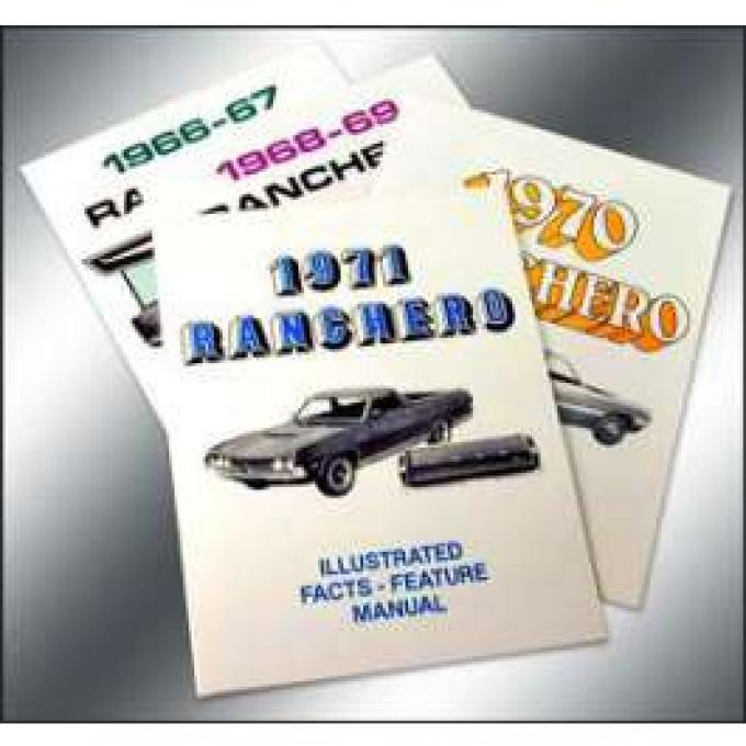 Ranchero Facts and Features Manual - 14 Pages