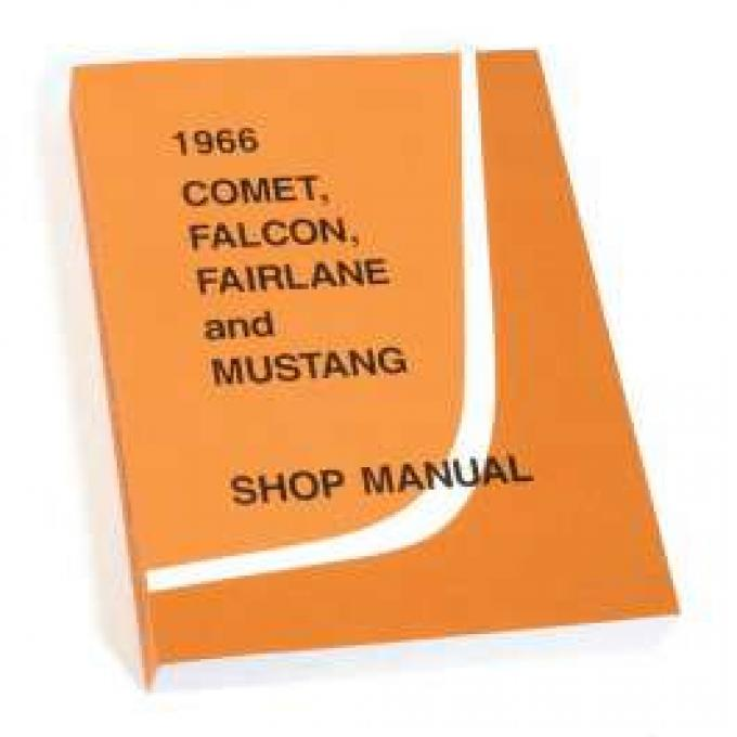 1966 Shop Manual - Mustang, Fairlane, Falcon and Comet