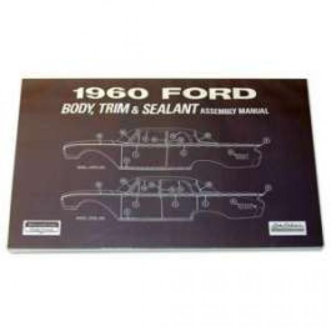 Ford Body, Trim and Sealant Assembly Manual - 175 Pages