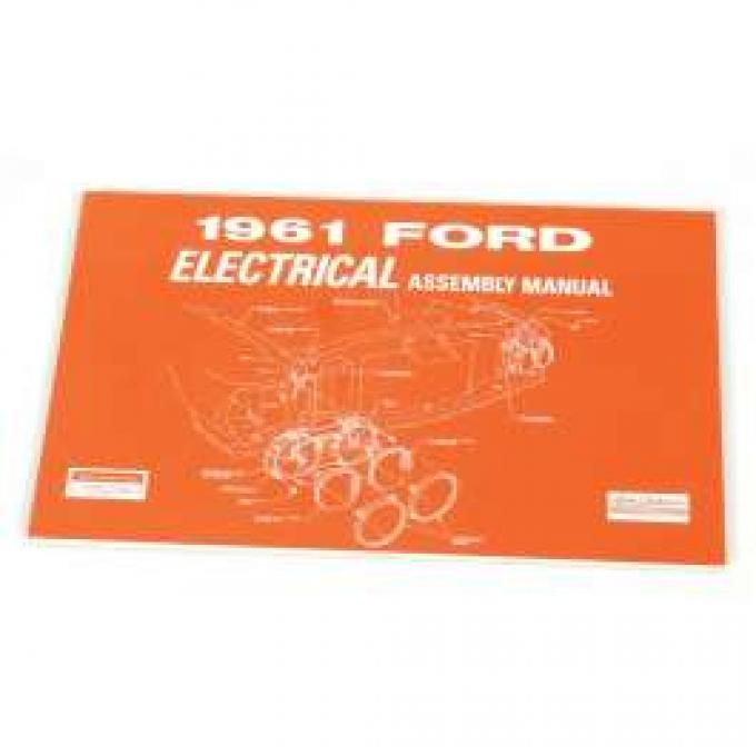 Ford Electrical Assembly Manual - 164 Pages