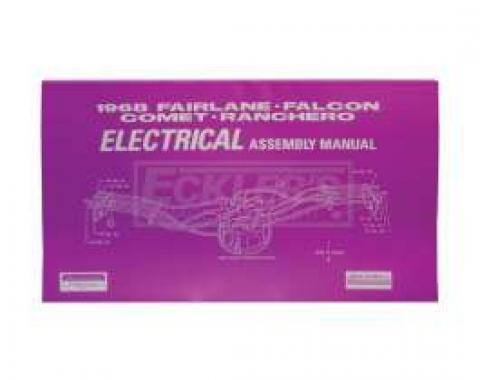 Fairlane, Falcon, Comet and Ranchero Electrical Assembly Manual - 144 Pages
