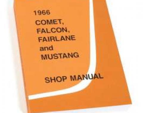 1966 Shop Manual - Mustang, Fairlane, Falcon and Comet