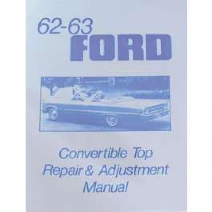 Ford Convertible Top Repair Adjustment Manual - 7 Pages