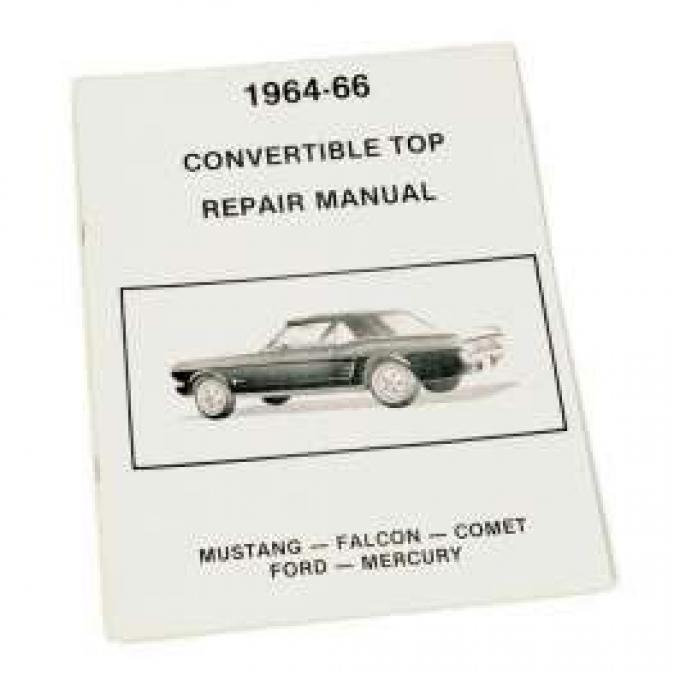 Ford Convertible Top Repair Adjustment Manual - 8 Pages